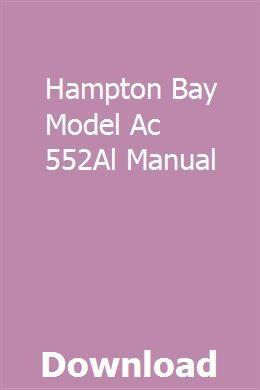 Hampton Bay Model Ac 552al Manual The Hamptons Model New Hampton