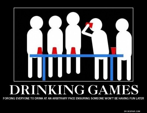 Drinking games #demotivational #drinking #games