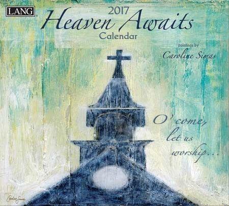 Heaven Awaits 2017 Christian Wall Calendar , 17991001984 | Lang