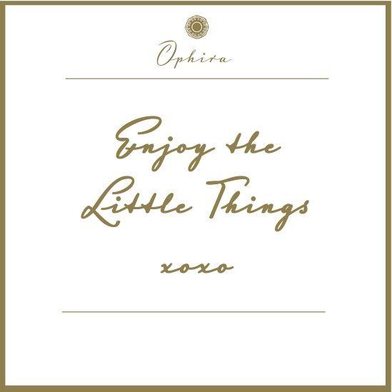 Enjoy the Little Things xoxo