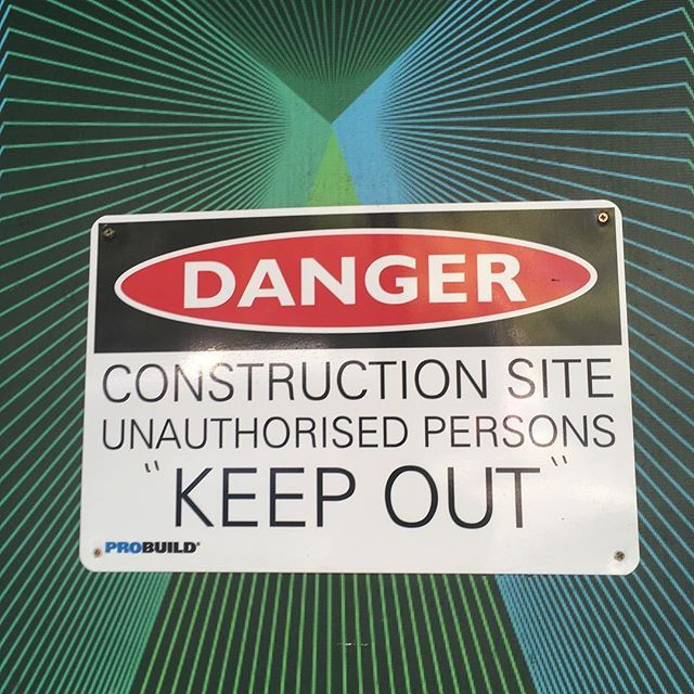Constructing unauthorised persons keep out! - #danger #constructionsite #unauthorisedpersons #keepout #sign #misinterpretation #construction @probuildconstructions