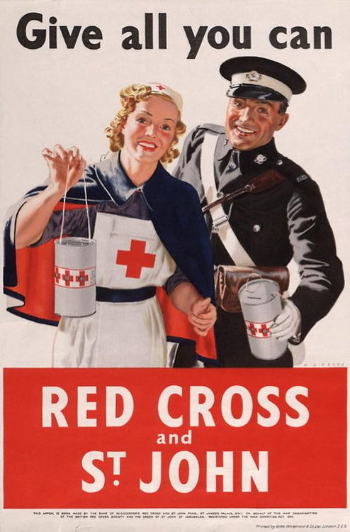 """British WWII poster: """"Give all you can. Red Cross and St. John"""""""