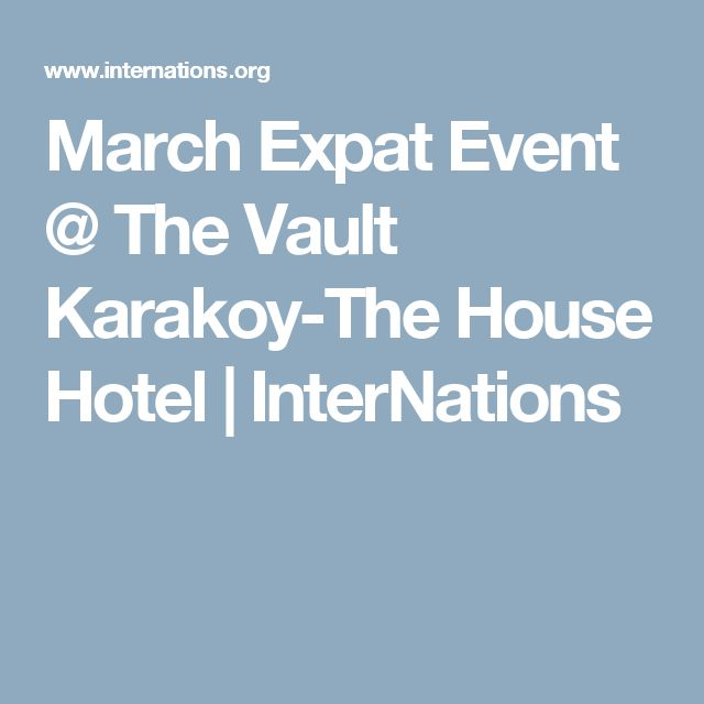 March Expat Event @ The Vault Karakoy-The House Hotel | InterNations