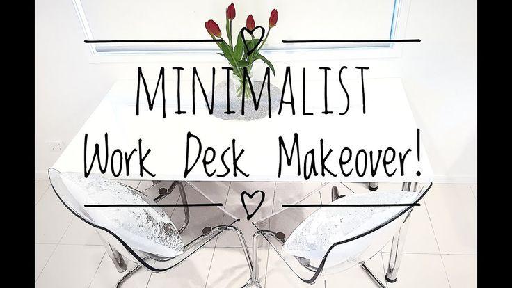 MINIMALIST WORK DESK MAKOVER! ORGANISATION STORAGE W/ CHIC ASTHETIC STYLE !