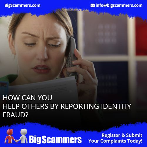 #Reporting_identity_fraud on #Big_Scammers ensures that those who run away with your personal and confidential information .