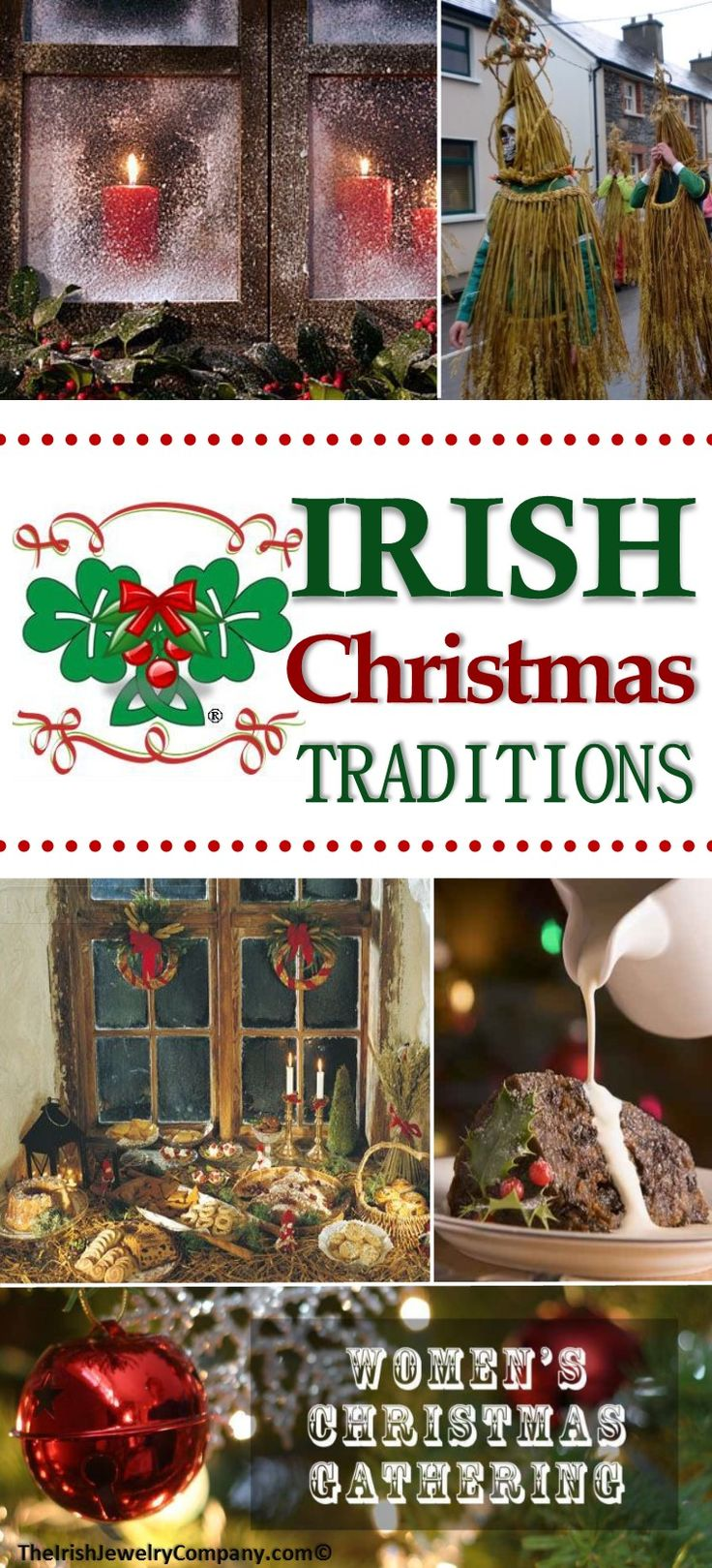 Ireland is a magical country, filled with tradition and folklore dating back many years. Christmas in Ireland is an especially magical time of year. Many Irish Christmas traditions have become part...