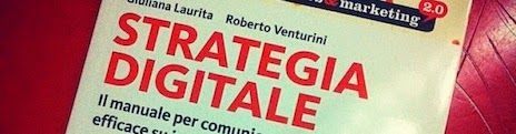Digital Planner, Digital Marketing / Venturini: E finalmente è uscito il libro: Strategia Digitale. Due parole per raccontarlo.