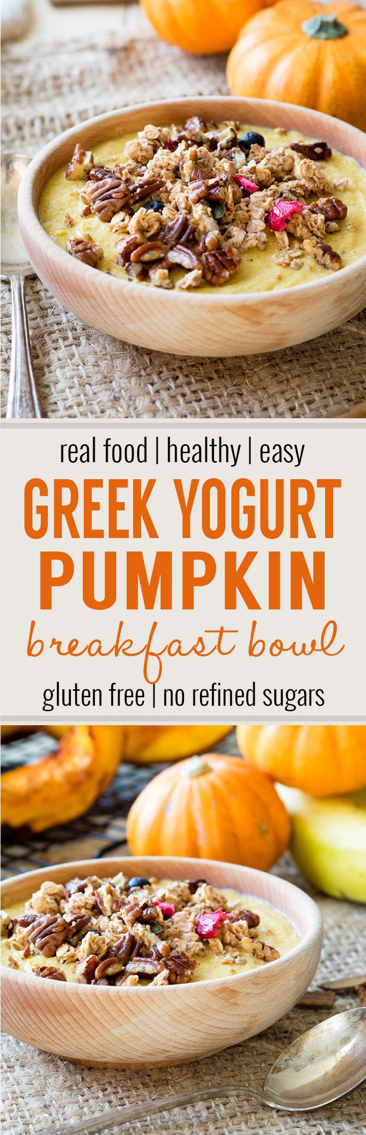 Pumpkin Greek Yogurt Breakfast Bowl (GF) - A healthy breakfast bowl that is made with Greek yogurt, real roasted pumpkins, and bananas. Naturally sweet, with no refined sugars. A delicious and quick breakfast for the fall.