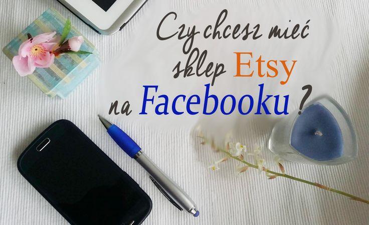Obejrzyj jak możesz połączyć sklep Etsy z Facebookiem. Ta aplikacja pozwoli ci umieścicć twój Etsy sklep i sprzedawać od razu ze strony na Facebooku.