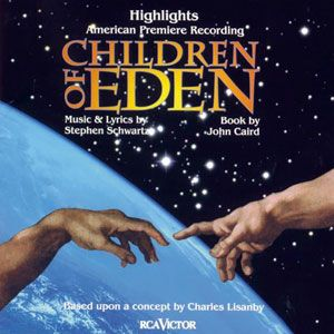 Children of Eden is a two-act musical play with music and lyrics by Stephen Schwartz and a book by John Caird