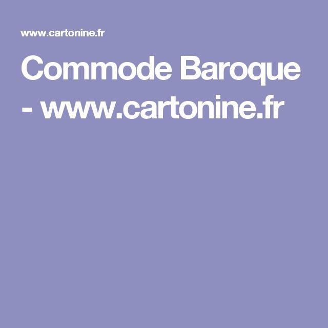 Commode Baroque - www.cartonine.fr
