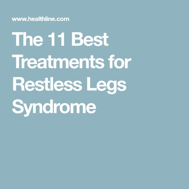 The 11 Best Treatments for Restless Legs Syndrome