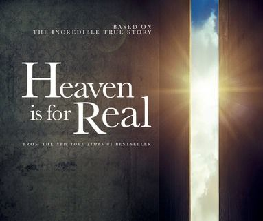 """Heaven Is for Real,"" the bestselling book about a young boy who claims he ascended to heaven, met Jesus and interacted with dead relatives during a near-death experience, is headed to the big screen in just a few weeks.    Colton Burpo and his parents, Todd and..."
