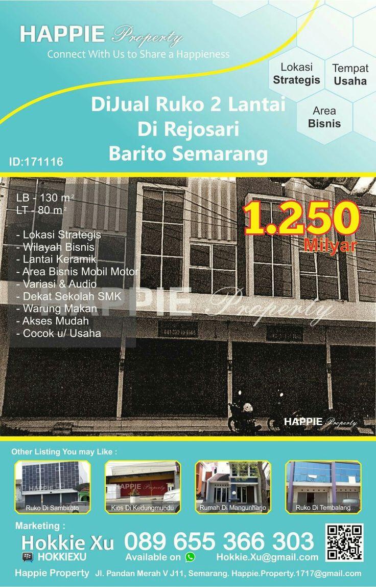 Dijual Ruko 2 Lantai Di Rejosari Barito Semarang  Minat Hub : Hokkie Xu - 089 655 366 303 Available on WhatsApp Pin BBM - HOKKIEXU David Henky - 085 72763 9999 Available on WhatsApp