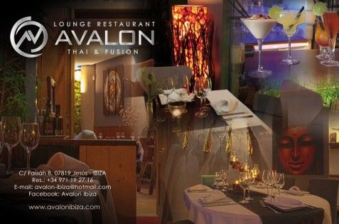Avalon Fusion lounge Thai Restaurant Restaurant Avalon Only a few hundred yards from downtown Ibiza, in the small village of Jesus, AVALON is the newly opened Restaurant with a touch of Thai and International cuisine. Owned and Managed by Friends a small team of Young Partners, the restaurant has all the good qualities to be expected from a fine Ibiza Restaurant.