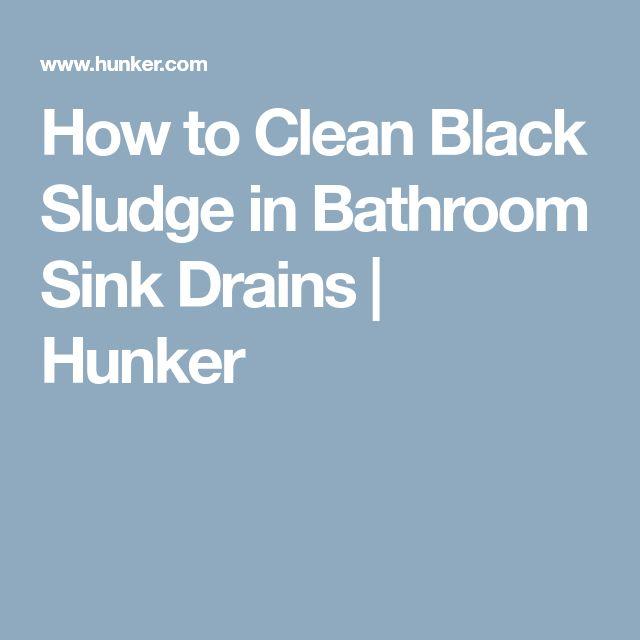 How to Clean Black Sludge in Bathroom Sink Drains | Hunker