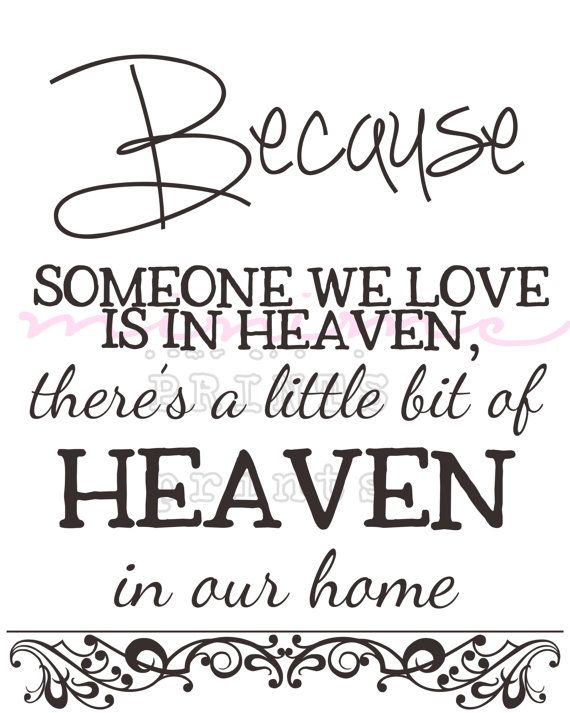 Because Someone We Love Is In Heaven There's a Little bit of heaven in our home by miniMEacc wall art printable sign heaven quotes angel typography