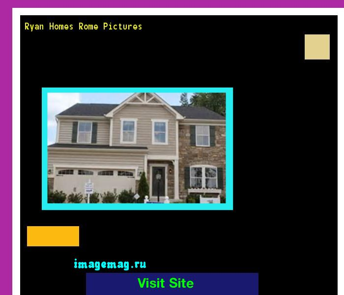 Ryan Homes Rome Pictures 121931 - The Best Image Search