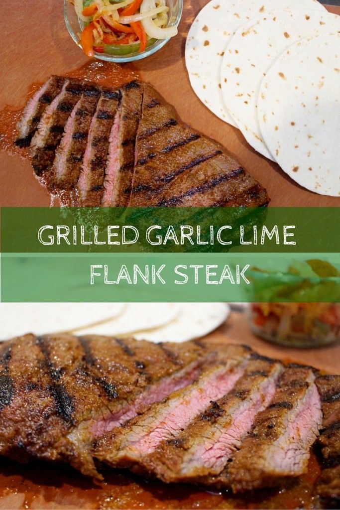 Grilled Garlic Lime Flank Steak takes Taco Tuesday to a whole new level with simple ingredients and a flavorful marinade. Top with fresh veggies and salsa and you have yourself one healthy meal! @MomNutrition