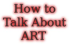 How to Talk about and Sell Art