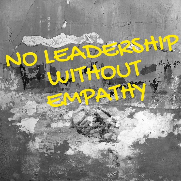 No Leadership Without Empathy