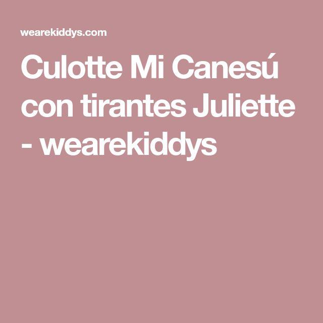 Culotte Mi Canesú con tirantes Juliette - wearekiddys