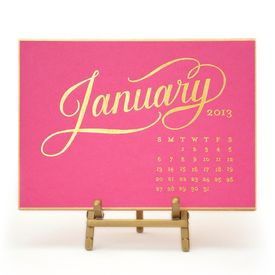 Our 2013 desk calendar is printed in gold foil on raspberry paper with gold bordering.