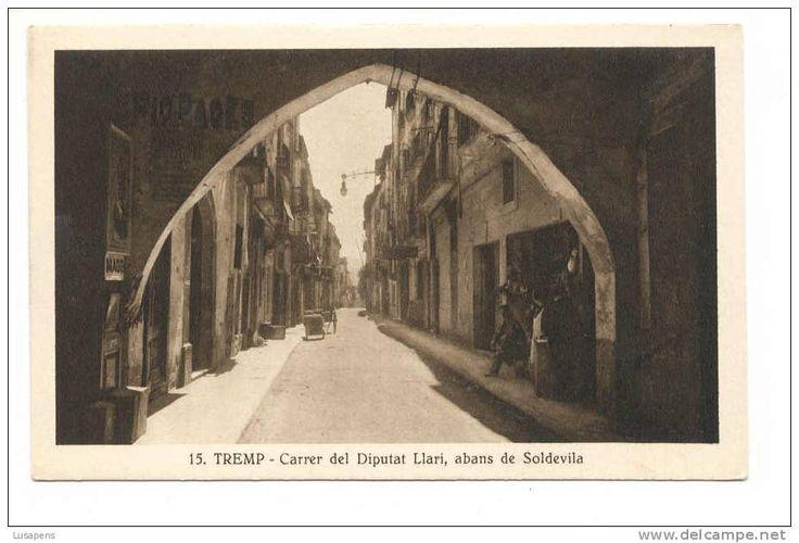 OLD FOREIGN 0795 - ESPAÑA SPAIN -TREMP - Carrer del Diputat Llari, albans de soldevila