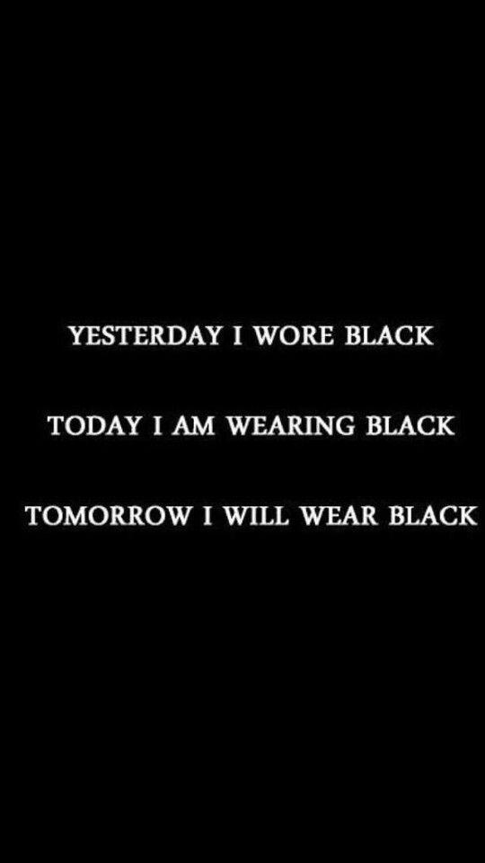 yesterday i wore black Today I am wearing black Tomorrow I will wear black.