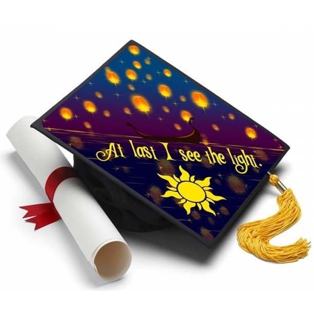 Are you a fan the Disney movie Tangled? At last I see the light is a great quote for your graduation cap. About A Tassel Topper is the ultimate form of self expression and is the professional way to d