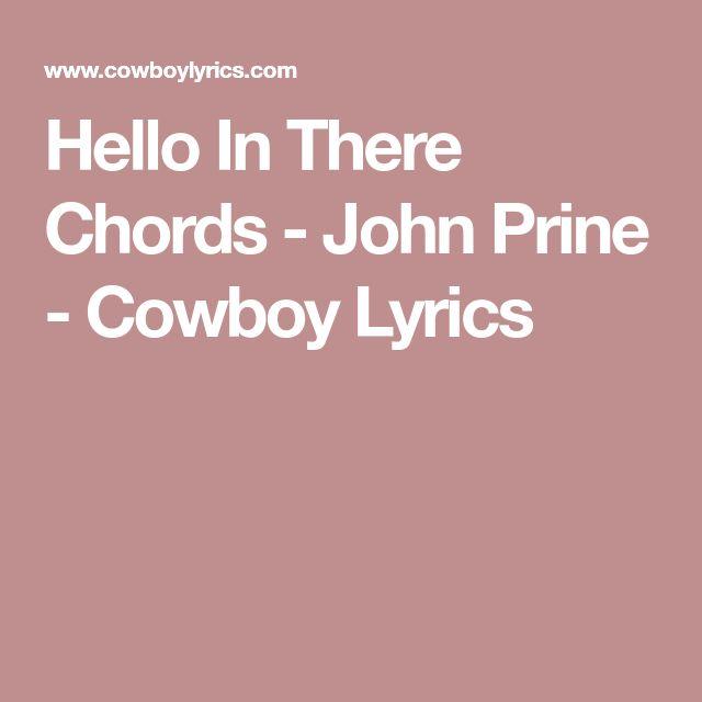 Hello In There Chords - John Prine - Cowboy Lyrics