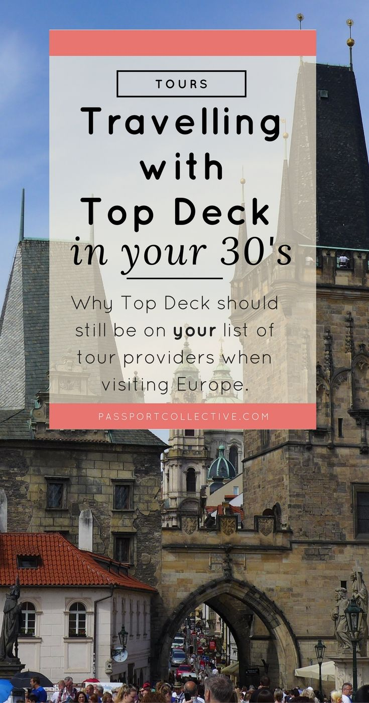 Tour Review I Top Deck I Travel in your 30's I Group Travel