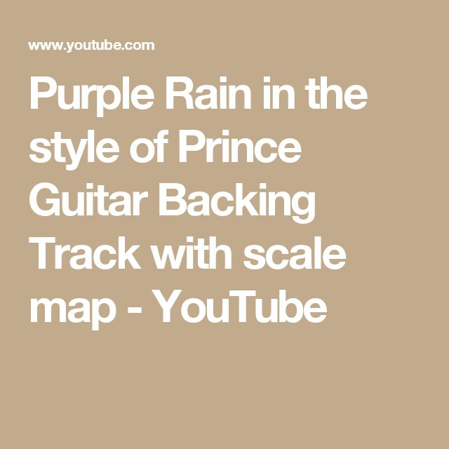 Purple Rain in the style of Prince Guitar Backing Track with scale map - YouTube