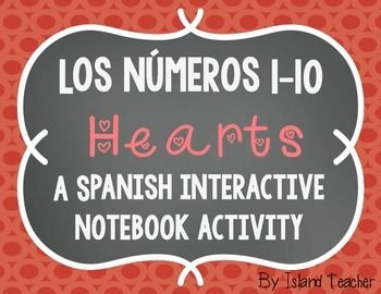 Spanish Numbers 1-10 Hearts Interactive Notebook Activity