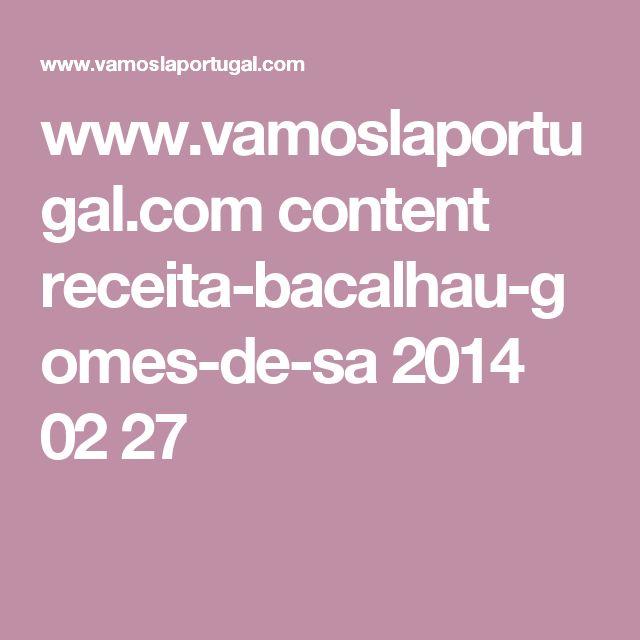 www.vamoslaportugal.com content receita-bacalhau-gomes-de-sa 2014 02 27