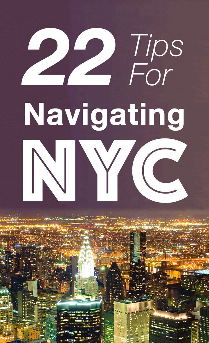 22 tips for navigating New York like a pro