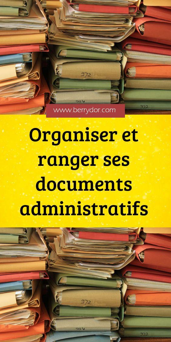 Organiser et ranger ses documents administratifs Sans un bon rangement, il n'est pas toujours ...