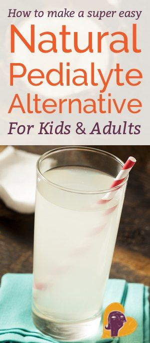 DIY Electrolyte Drink: Natural Pedialyte for Babies & Adults