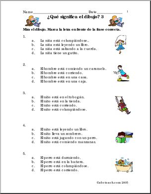 Spanish: Frases con dibujos #3. - Spanish grammar and vocabulary using picture sentences. Practique vocabulario y estructura gramatical con frases y dibujos.