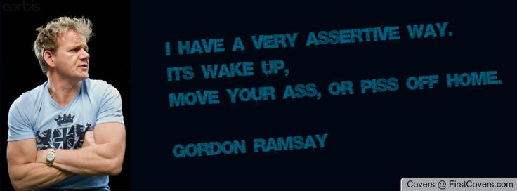 Gordon Ramsay Inspirational Quotes: 75 Best Images About Gordon Ramsay