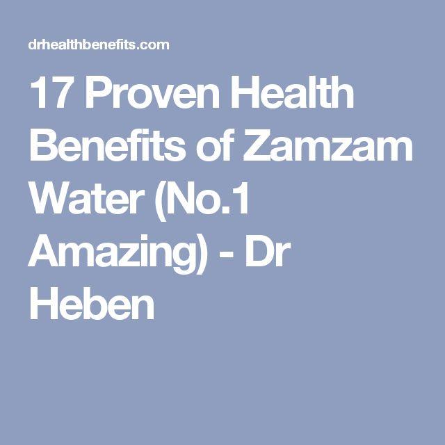 17 Proven Health Benefits of Zamzam Water (No.1 Amazing) - Dr Heben
