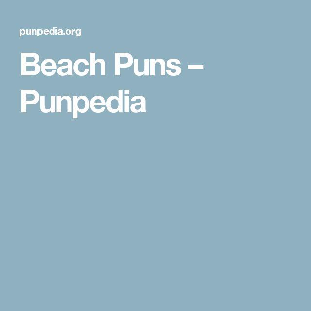 Beach Puns – Punpedia