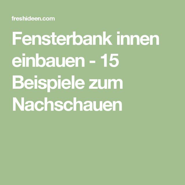 25 best ideas about fensterbank innen on pinterest. Black Bedroom Furniture Sets. Home Design Ideas
