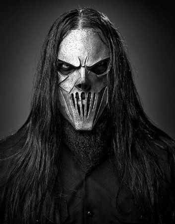 Slipknot, just because of his intensity. Plus. His mask is so so fitting of his intimidating frame