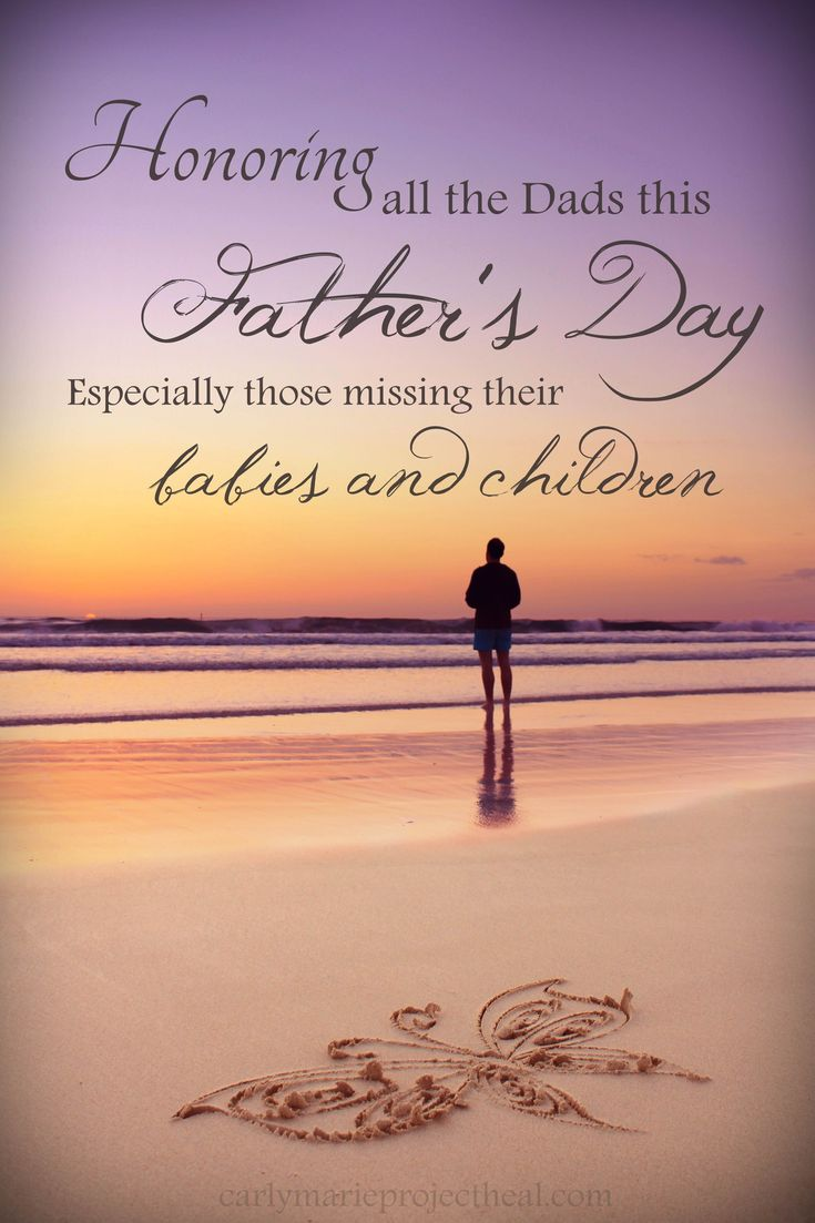 Happy Fathers Day Babe Quotes: 38 Best Images About Grieving Fathers On Pinterest