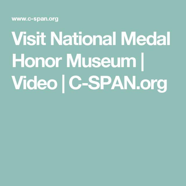Visit National Medal Honor Museum | Video | C-SPAN.org
