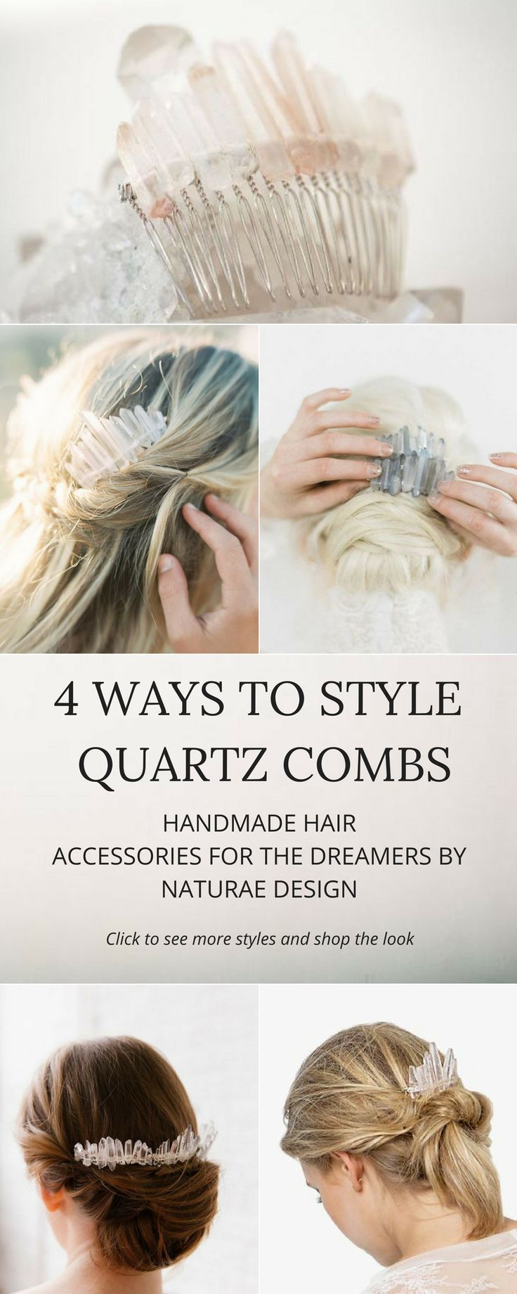 4 Ways to style your quartz comb. Crystal quartz combs are perfect for the celestial inspired bride.  Tuck the quartz comb in a romantic hairdo for a formal ore casual occasion.