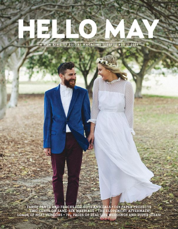 HELLO MAY // ISSUE #03 ON SALE 07 NOV 2013 www.hellomay.com.au