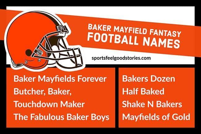 Baker Mayfield Fantasy Football Team Names Sports Feel Good Stories In 2020 Football Team Names Fantasy Football Names Football Names