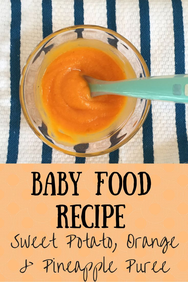 Easy Baby Food Recipe - Sweet Potato, Orange & Pineapple Puree from Family Style Nutrition